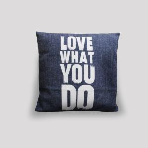 Cushion – Love What You Do