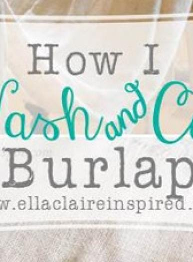 How To Care for Burlap